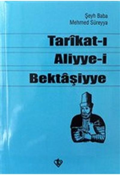 Tarikat ı Aliyye i Bektaşiyye Şeyh Baba Mehmed Süreyya