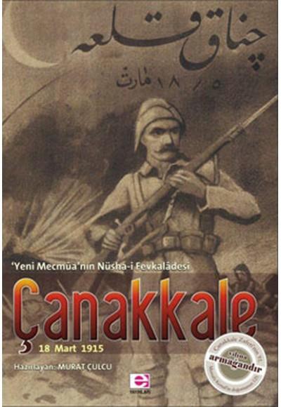 Çanakkale 18 Mart 1915 Yeni Mecmua'nın Nüsha i Fevkaladesi