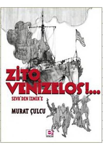 Zito Venizelos Sevr'den İzmir'e