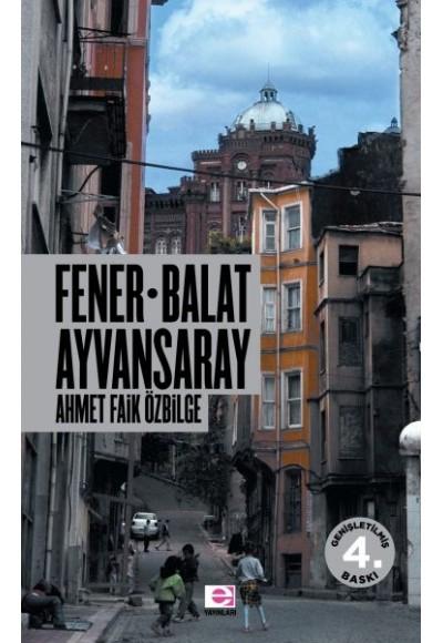 Fener Balat Ayvansaray