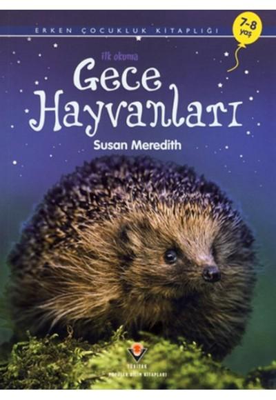 Gece Hayvanları İlk Okuma