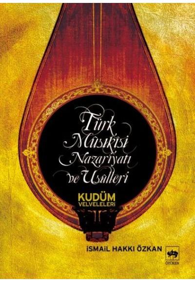 Türk Musikisi Nazariyatı ve Usulleri Kudüm Velveleri