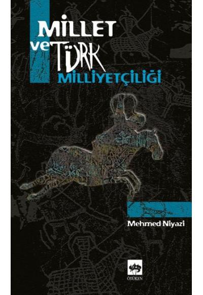 Millet ve Türk Milliyetçiliği
