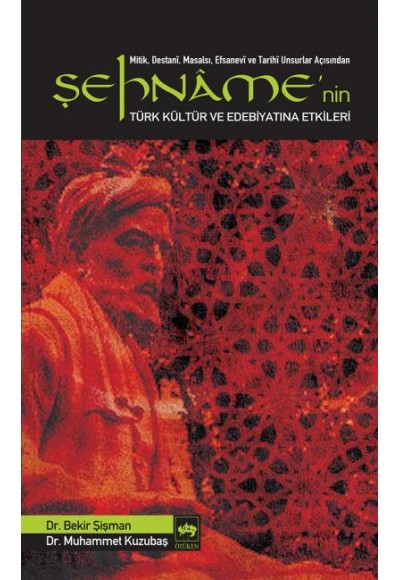 Şehnamenin Türk Kültür ve Edebiyatına Etkileri