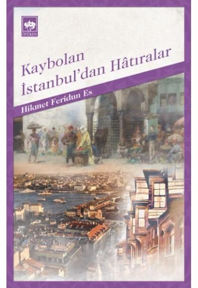 Kaybolan İstanbul'dan Hatıralar