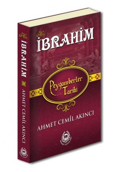Hz.İbrahim - Peygamberler Tarihi