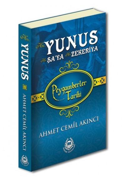 Hz. Yunus, Hz. Şa'ya ve Hz. Zekeriya - Peygamberler Tarihi