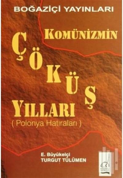 Komünizmin Çöküş Yılları Çekoslovakya Hatıraları