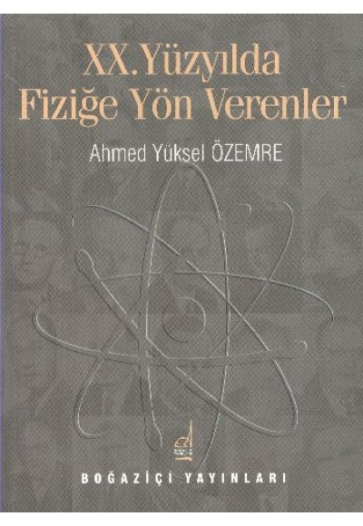 XX. Yüzyılda Fiziğe Yön Verenler
