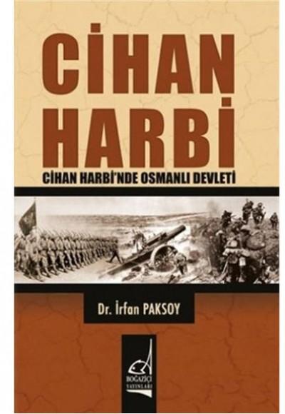 Cihan Harbi Cihan Harbinde Osmanlı Devleti