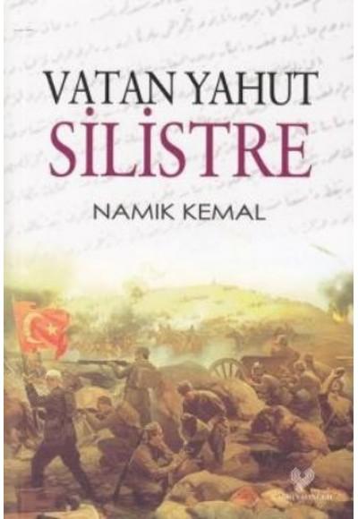 Vatan Yahut Silistre Osmanlı Türkçesi Aslı İle