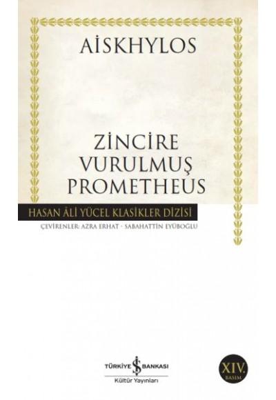 Zincire Vurulmuş Prometheus Hasan Ali Yücel Klasikleri