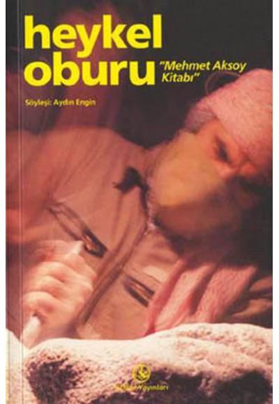 Mehmet Aksoy Kitabı Heykel Oburu