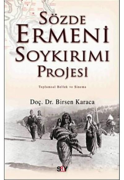 Sözde Ermeni Soykırım Projesi
