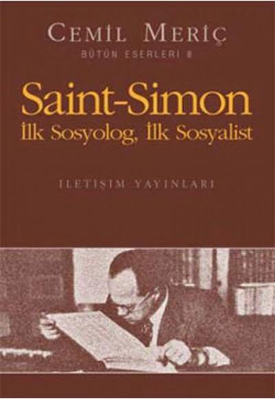 Saint Simon İlk Sosyolog, İlk Sosyalist