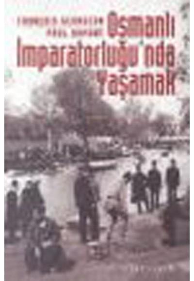 Osmanlı İmparatorluğunda Yaşamak