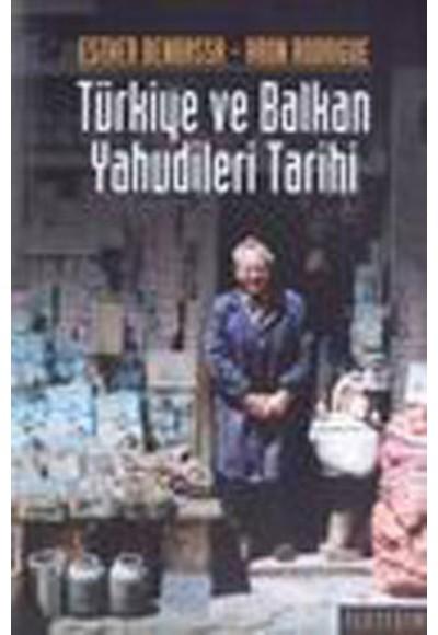 Türkiye ve Balkan Yahudileri Tarihi