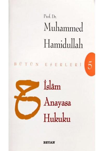 İslam Anayasa Hukuku Bütün Eserleri 5