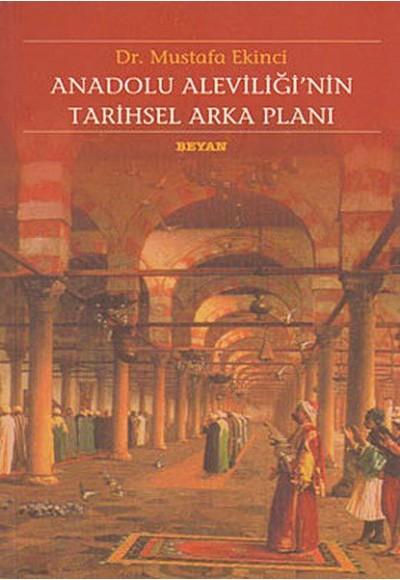 Anadolu Aleviliğinin Tarihsel Arka Planı
