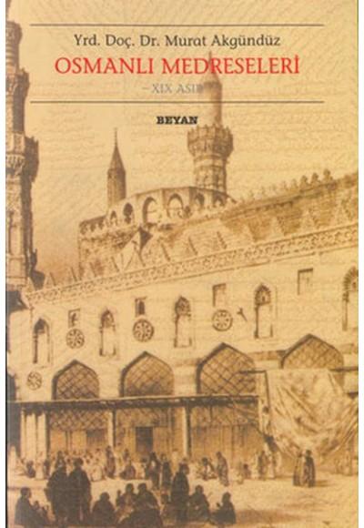 Osmanlı Medreseleri 19. Asır