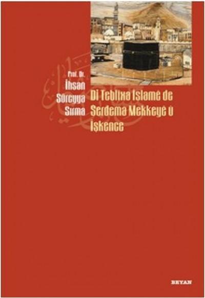 Di Teblixa İslame de Serdema Mekkeye u İşkence