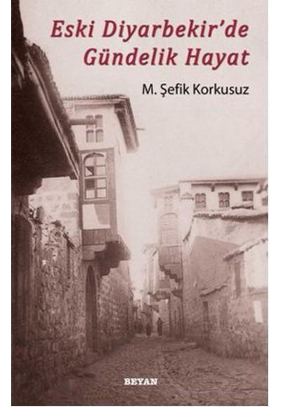 Eski Diyarbekir'de Gündelik Hayat