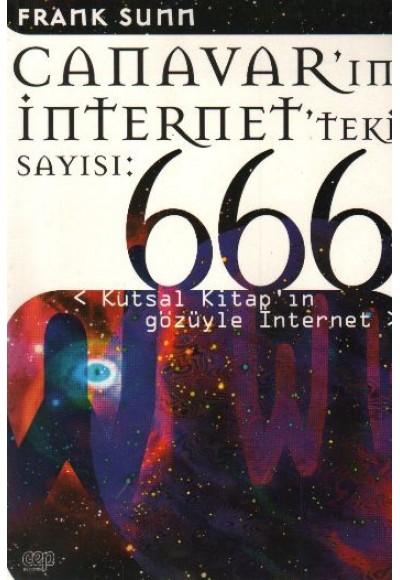 Canavarın İnternetteki Sayısı 666 Kutsal Kitapın Gözüyle İnternet
