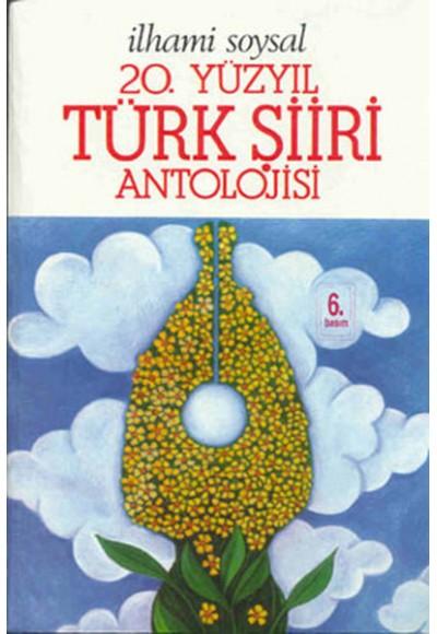 20.Yüzyıl Türk Şiiri Antolojisi (ithal kağıt)