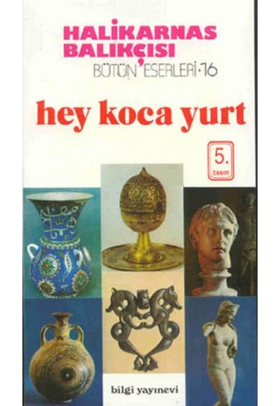 Hey Koca Yurt