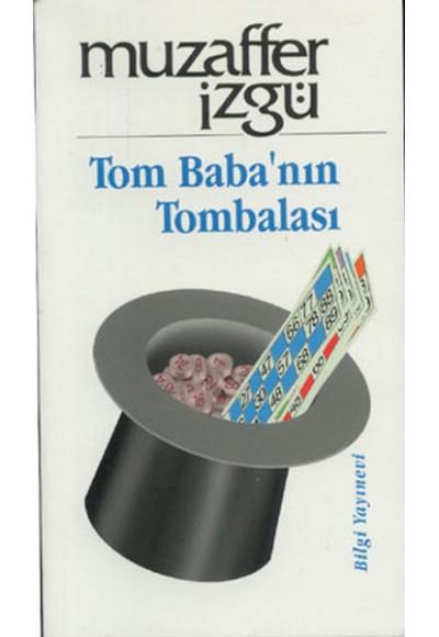 Tom Babanın Tombalası