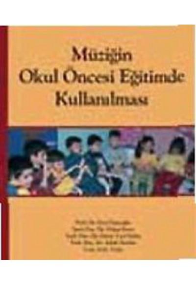 Müziğin Okul Öncesi Eğitimde Kullanılması