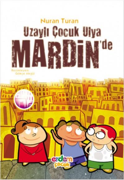 Uzaylı Çocuk Ulya Mardinde
