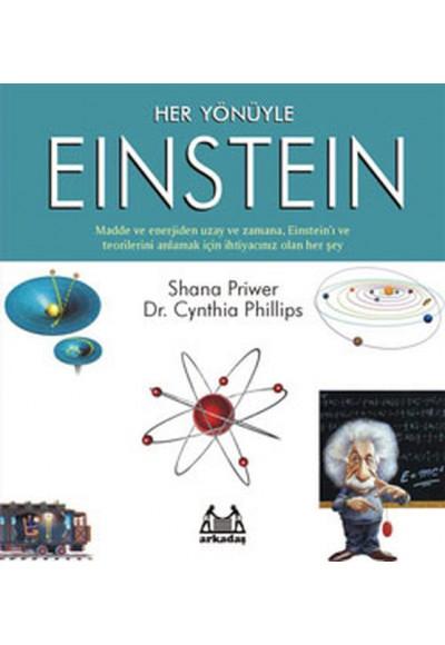 Her Yönüyle Einstein