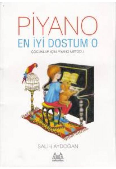 Piyano En İyi Dostum O