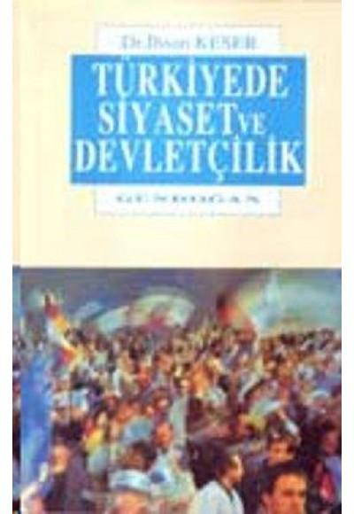 Türkiyede Siyaset ve Devletçilik