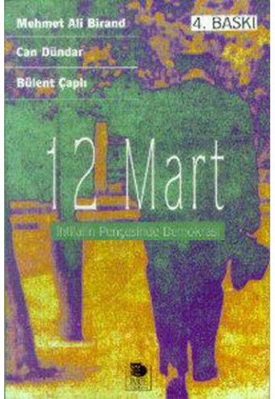 12 Mart İhtilalin Pençesinde Demokrasi