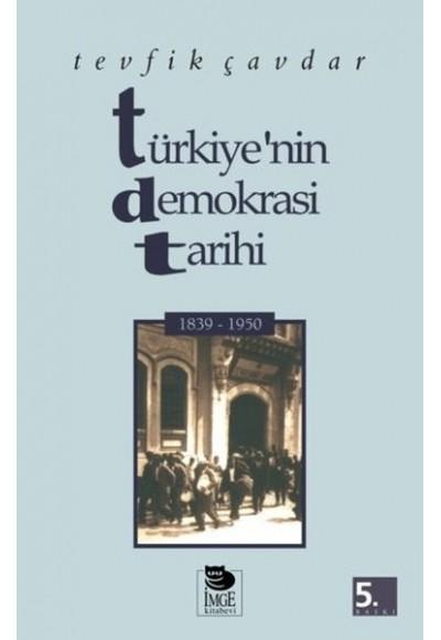 Türkiyenin Demokrasi Tarihi 1839 1950