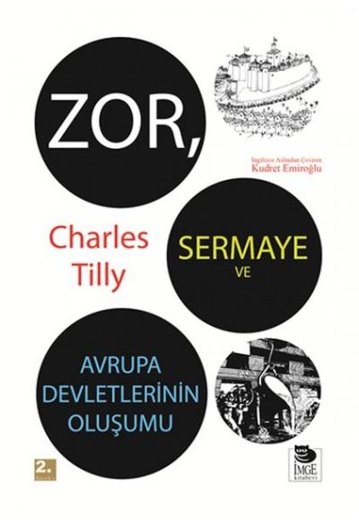 Zor, Sermaye ve Avrupa Devletlerinin Oluşumu