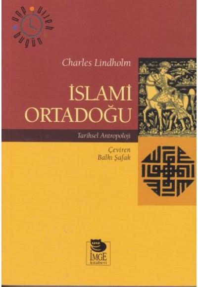 İslami Ortadoğu - Tarihsel Antropoloji