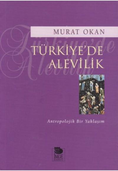 Türkiyede Alevilik Antropolojik Bir Yaklaşım