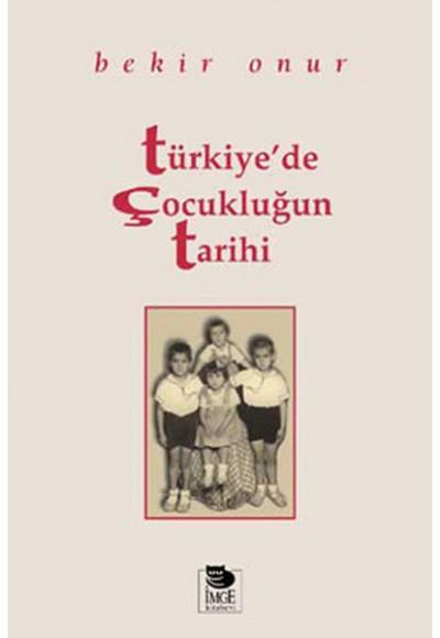 Türkiyede Çocukluğun Tarihi