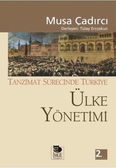 Ülke Yönetimi Tanzimat Sürecinde Türkiye