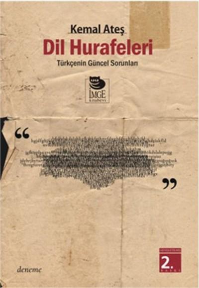 Dil Hurafeleri Türkçe'nin Güncel Sorunları