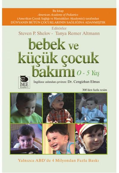 Bebek ve Küçük Çocuk Bakımı (0-5 Yaş)