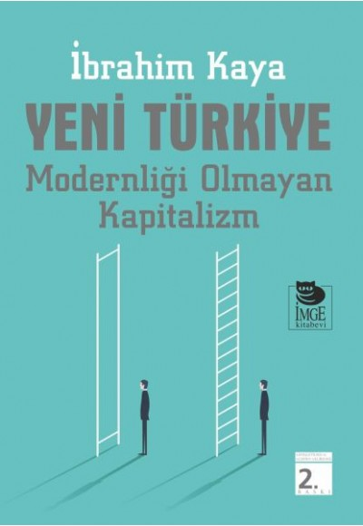 Yeni Türkiye Modernliği Olmayan Kapitalizm
