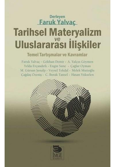 Tarihsel Materyalizm ve Uluslararası İlişkiler