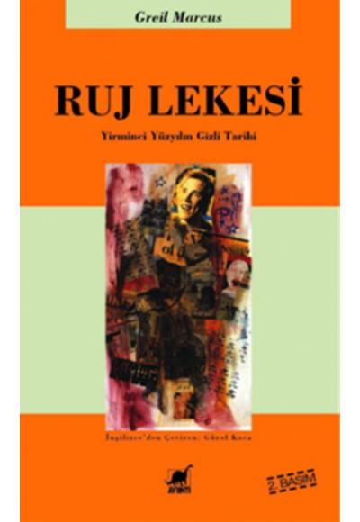 Ruj Lekesi Yirminci Yüzyılın Gizli Tarihi