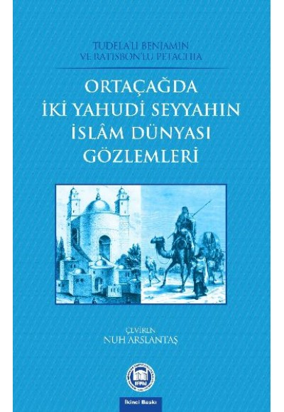 Ortaçağda İki Yahudi Seyyahın İslam Dünyası Gözlemleri