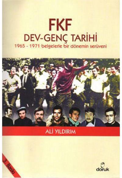 FKF Dev Genç Tarihi 1965 1971 Belgelerle Bir Dönemin Serüveni