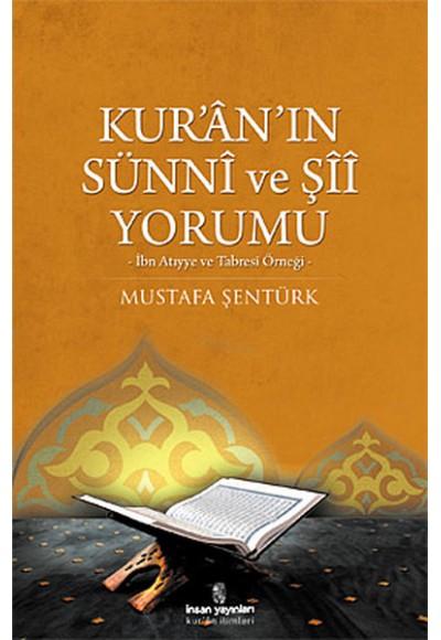 Kur'an'ın Sünni ve Şii Yorumu İbn Atıyye ve Tabresi Örneği